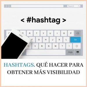 Hashtags en Instagram. Usalos correctamente para ganar seguidores
